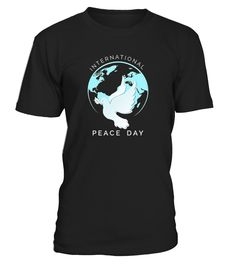 International Day of Peace T-Shirt - Peace Day T-Shirt