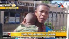 En La Romana Un Hombre Pide Que Arresten A Su Mujer Por Abuso