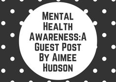 Mental Health Awareness:A Guest Post By Aimee Hudson   It was World Mental Health day on the 10th of October so I feel as though its a topic that is quite current at the moment & thought it would be the right time to share some insight on the matter at hand.  For a long time talking about mental health has seemed quite taboo and I feel as though thats something we really need to have a think about as a society. From somebody who has dealt with depression in the past and still does…