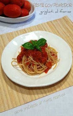 Pasta con pomodori grigliati al forno, ricetta, cucina preDiletta