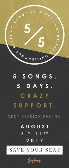 The 5 in 5 Songwriting Challenge is designed to get you writing completing songs faster than your ever have before. Join today! It's free, fun, and starting soon. Next session is August 7th - 11th, 2017. | SongFancy.com Songwriting tips & inspiration for the contemporary songwriter.
