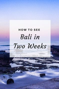 How to see bali in two weeks | visit Bali | explore Bali | discover Bali