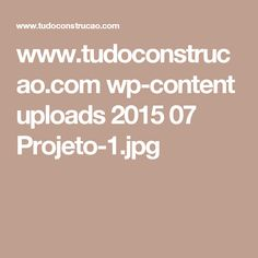 www.tudoconstrucao.com wp-content uploads 2015 07 Projeto-1.jpg