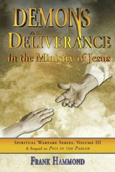Demons and Deliverance: In The Ministry Of Jesus  (Spiritual Warfare (Impact Christian)) by Mr. Frank D. Hammond http://www.amazon.com/dp/0892280018/ref=cm_sw_r_pi_dp_8KcSub1WNXVZ8