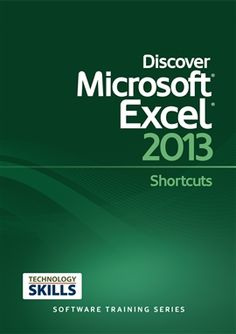Discover Microsoft Excel 2013 Shortcuts / Philip Wiest