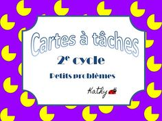 La classe de madame Kathy: cartes à tâches French Immersion, Elementary Math, Multiplication, Teaching Math, Kids Learning, Compliments, Worksheets, Afin, Classroom