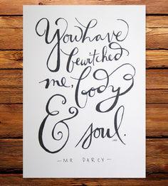 Oh Mr. Darcy :: Pride & Prejudice Quote