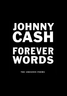 Tam Dean Burn presents Johnny Cash – Forever Words: The Unknown Poems | 4 February 2017, 4:30PM | Glasgow Royal Concert Hall | Celtic Connections Festival 2017