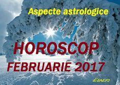 Astrologie horoscop februarie 2017 Astrology
