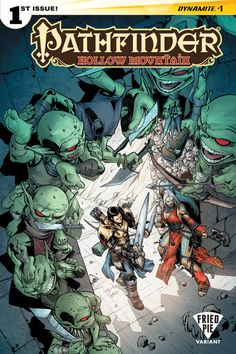 Pathfinder: Hollow Mountain #1  Publisher: Dynamite Comics Release Date: 11/11/15 Cover Artist: Carlos Gomez