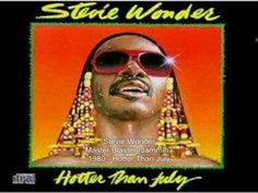 "Stevie Wonder - from the album ""Hotter than July,"" Master Blaster"