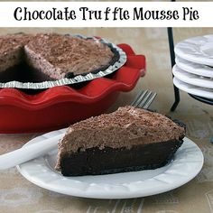 Chocolate Truffle Mousse Pie. Very rich but a crowd pleaser!