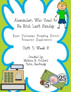 Alexander, Who Used to Be Rich Last Sunday Supp. Reading Street 3rd Grade, Grammar Posters, Scott Foresman, Realistic Fiction, 3rd Grade Classroom, Home Schooling, Vocabulary Words, Third Grade, Literacy