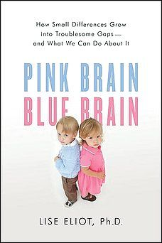 "From the Washington Post: ""Her approach is especially welcome because the exaggeration of brain-based sex differences has launched a publishing flurry in the past few years from credentialed authors who should know better. Eliot calls them out by name -- the prime culprits are Louann Brizendine, Leonard Sax and Michael Gurian -- and hacks away at their groundless claims."""