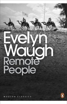 Remote People (Penguin Modern Classics) by Evelyn Waugh. $12.05. 182 pages. Author: Evelyn Waugh. Publisher: Penguin; New Ed edition (May 31, 2012)