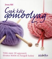 """Read """"Two Balls or Less Over 30 Simply Stylish Knitting and Crochet Projects"""" by Jenny Hill available from Rakuten Kobo. Discover how a little yarn can go a long, long way . Over 30 irresistible quick-to-stitch knitting and crochet proje. Knitting Designs, Knitting Projects, Crochet Projects, Sewing Projects, Yarn Projects, Crochet Crafts, Crochet Motif, Crochet Stitches, Knit Crochet"""