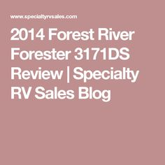 2014 Forest River Forester 3171DS Review | Specialty RV Sales Blog