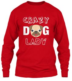 Crazy dog Lady Red Long Sleeve T-Shirt