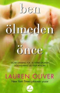 Lauren Oliver Ben Ölmeden Önce Pdf E-kitap indir