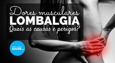 Lombalgia dores musculares melhorsaude.org melhor blog de saude