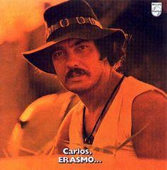 Pra ler e ouvir... Carlos, ERASMO... (Erasmo Carlos/1971)