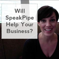 Will SpeakPipe Help Your Business? - Michelle MacPhearson