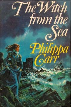 The Witch from the Sea-Philippa Carr 1975 Vintage Gothic Romance Historical Romance, Historical Fiction, I Love Books, My Books, Gothic Books, Horror Tale, Cinema, Book Of Life, Romance Novels