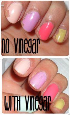 Swiping nails with vinegar before applying nail polish helps it last longer.