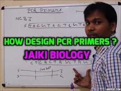 Jaiki biology: Biotechnique Part 11: How Design PCR primers