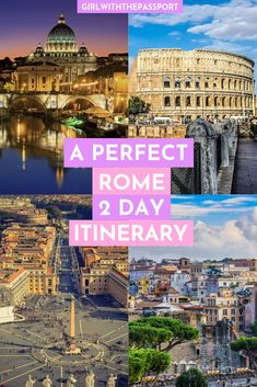 A Fantastic Rome 2 Day Itinerary – Girl With The Passport Rome Italy Travel Italy Travel Tips, Europe Travel Guide, Rome Travel, Travel Destinations, Budget Travel, Rome Italy Attractions, Best Of Rome, Rome Itinerary, Italy Outfits