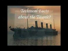 Technical Facts About Titanic - In this video we will look at some of the technical aspects of the Titanic. To Receive Access to all the Titanic Video Series and Updates, visit Rhapsodytours.net and subscribe for your Titanic Videos Series