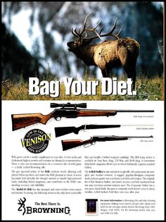 """1992 BROWNING BAR,  A-Bolt, BLR Rifle AD """"Bag Your Diet"""" #Browning"""