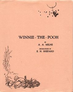 Hand in hand we come Christopher Robin and I; To lay this book in your lap. Say it's just what you wanted? Milne, Winnie-the-Pooh House At Pooh Corner, Books To Read, My Books, Buch Design, Pooh Bear, Tigger, Eeyore, Just Peachy, Illustrations