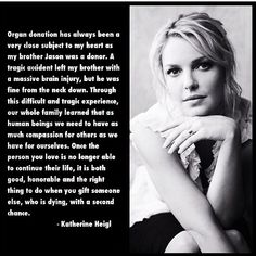 Katie Heigl, you rock! #donatelife #organdonation