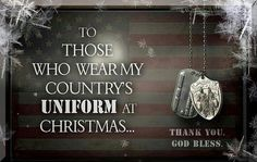Merry Christmas wishes to our military | Thank you, God Bless & Merry Christmas | Honoring our Military