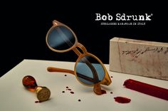 Bob Sdrunk sunglasses