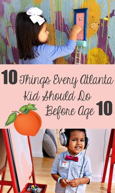 10 Things Every Atlanta Kid Should Do Before Age 10 by Joleen Pete via Mommy Nearest.