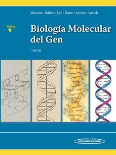 Biología molecular del gen / Watson, James D. DISPONIBLE EN: http://biblos.uam.es/uhtbin/cgisirsi/UAM/FILOSOFIA/0/5?searchdata1=%209786079356897