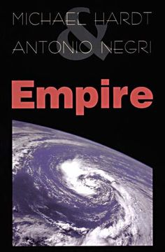 Empire by Michael Hardt and Antonio Negri