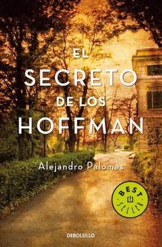 Buy El secreto de los Hoffman: Finalista Torrevieja 2008 by Alejandro Palomas Pubill and Read this Book on Kobo's Free Apps. Discover Kobo's Vast Collection of Ebooks and Audiobooks Today - Over 4 Million Titles! Best Books To Read, I Love Books, New Books, Good Books, Cultura Judaica, International Books, Old Movie Posters, Books For Moms, The Book Thief