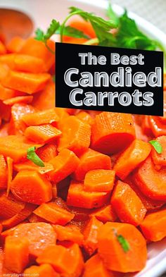 This classic candied carrots are sweet and delicious. A simple recipe for glazed carrots with a brown sugar and butter glaze. My Granny made these for me and continue the tradition. A great recipe for any meal but perfect for any Holiday meal. #thanksgivingside #Christmasrecipe #carrots #everydayeileen