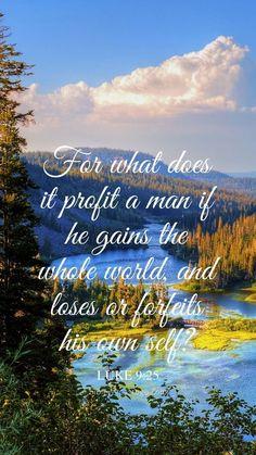 Mountain Horizon Luke 9:25