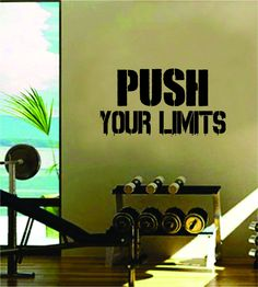 Push Your Limits Quote Fitness Health Work Out Gym Decal Sticker Wall Vinyl Art Wall Room Decor Motivation Inspirational