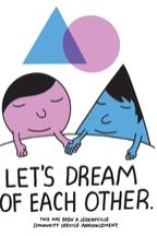 Let's Dream of Each Other Hero Shot by Jeremyville via Threadless