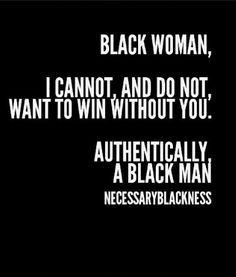 I love when my brothas think like this. There's absolutely nothing we can't over come together  #BlackLove #BlackBeauty