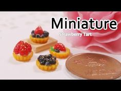 미니어쳐 타르트 만들기 Miniature * Strawberry Tart - YouTube