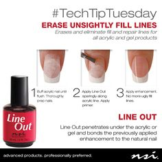 Today for #TechTipTuesday we would like to honor an NSI staple! Use Line Out to erase and eliminate fill and repair lines for all acrylic and gel products.