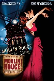 Moulin Rouge! stunning film i'll always love it