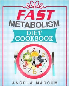 Daily Kindle Cookbooks: Fast Metabolism Diet Cookbook: Healthy & Wholesome...