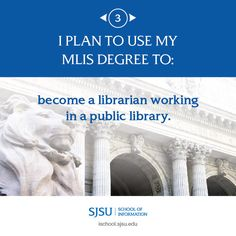 I plan to use my MLIS degree to become a librarian working in a public library. Career Opportunities, Life Goals, How To Become, Public, How To Plan, School